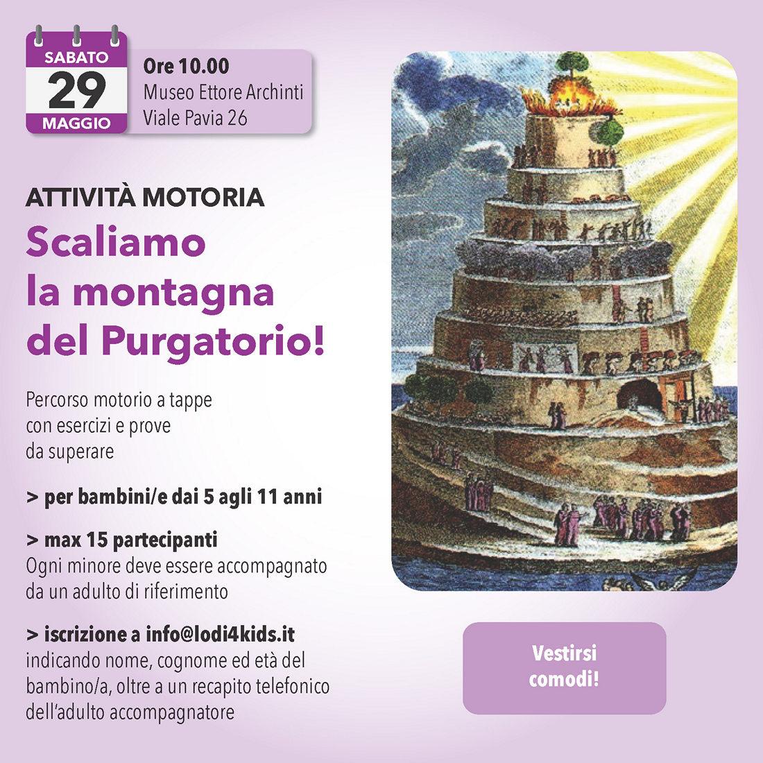 29 maggio : Scaliamo la montagna del Purgatorio